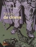 Jürg et Jean-Bernard Pouy - Noces de chiens.