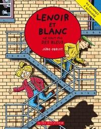 Jürg Obrist - Les enquêtes de Lenoir et Blanc  : Lenoir et Blanc ne sont pas des bleus.