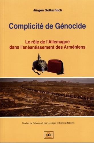 https://products-images.di-static.com/image/jurgen-gottschlich-complicite-de-genocide/9782953660111-475x500-1.jpg