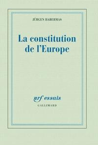 Jürgen Habermas - La constitution de l'Europe.