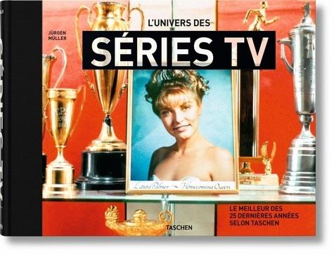 Jürgen Müller - L'univers des séries TV - Le meilleur des 25 dernières années selon Taschen.