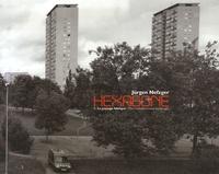 Jürgen Nefzger - Hexagone - Tome 1, Le paysage fabriqué Le paysage périurbain et de loisir 1995-2001, édition bilingue français-anglais.