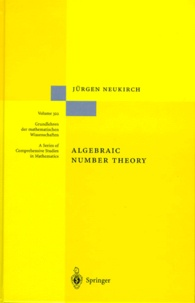 Jürgen Neukirch - Algebraic Number Theory.