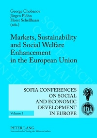 Jürgen Plöhn et Horst Schellhaass - Markets, Sustainability and Social Welfare Enhancement in the European Union - 12 th  and 13 th  Annual Conference of the Faculty of Economics and Business Administration- Sofia, October 9 to 10, 2009 and October 8 to 9, 2010.