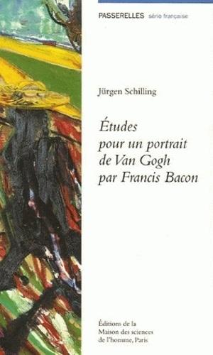 Jürgen Schilling - Etudes pour un portrait de Van Gogh par Francis Bacon.