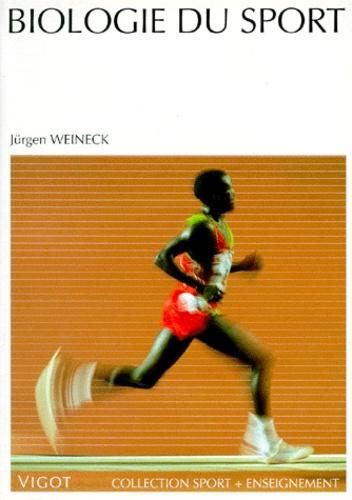 Jurgen Weineck - Biologie du sport.