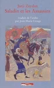 Jurgi Zaydan - Saladin et les Assassins.