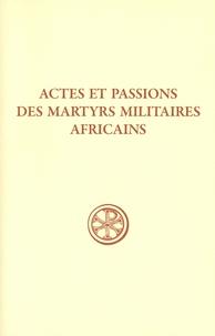 Juri Leoni - Actes et passions des martyrs militaires africains.