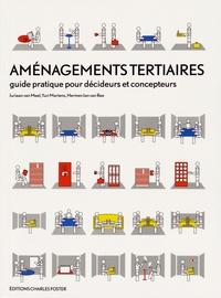 Juriaan Van Meel et Yuri Martens - Aménagements tertiaires - Guide pratique pour décideurs et concepteurs.