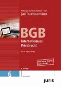 juris Praxiskommentar BGB Gesamtausgabe 06. Internationales Privatrecht.