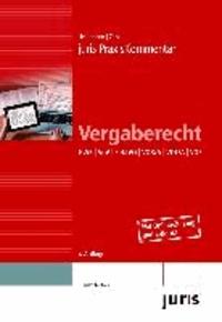 juris PraxisKommentar Vergaberecht - GWB | VgV | SektVO | VOB/A | VOL/A | VOF.