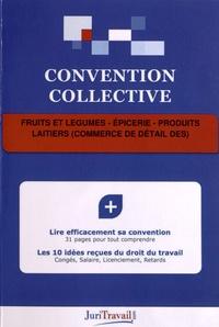 JuriTravail - Fruits et légumes, épicerie, produits laitiers (commerce de détail des).