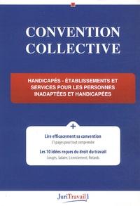 JuriTravail - Handicapés, établissements et services pour les personnes inadaptées et handicapées - Brochure n°3116.