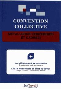 JuriTravail - Métallurgie (ingénieurs et cadres).