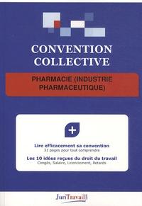 JuriTravail - Pharmacie (industrie pharmaceutique).