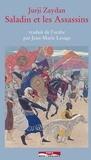 Jurji Zaydan - Saladin et les Assassins.