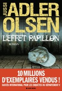 Jussi Adler-Olsen - L'effet papillon - La cinquième enquête du Département V.