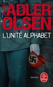 Jussi Adler-Olsen - L'unité Alphabet.