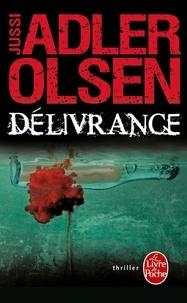 Jussi Adler-Olsen - Les Enquêtes du Département V Tome 3 : Délivrance.