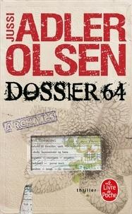 Jussi Adler-Olsen - Les Enquêtes du Département V Tome 4 : Dossier 64.