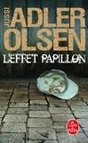 Jussi Adler-Olsen - Les Enquêtes du Département V Tome 5 : L'effet papillon.