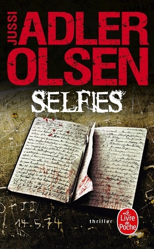Jussi Adler-Olsen - Les Enquêtes du Département V Tome 7 : Selfies.