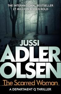 Jussi Adler-Olsen et William Frost - The Scarred Woman - Department Q 7.