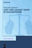 Just and Unjust Wars in Shakespeare.