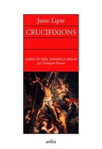 Juste Lipse - Crucifixions en trois livres pour servir l'histoire sainte et profane.