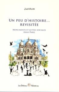 Justhom - Un peu d'histoire revisitée - Monuments et luttes sociales dans Paris.