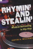 Justin A. Williams - Rhymin' and Stealin'.