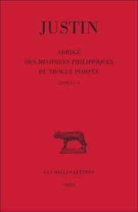 Abrégé des histoires philippiques de Trogue Pompée - Tome 1, Livres I-X.pdf