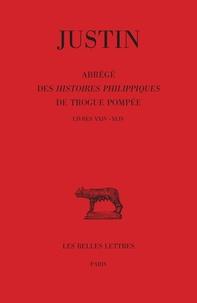 Justin - Abrégé des Histoires Philippiques de Trogue Pompée - Tome III : Livres XXIV - XLIV.