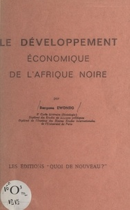 Justin Bengono Ewondo et  Rousseau - Le développement économique de l'Afrique noire.