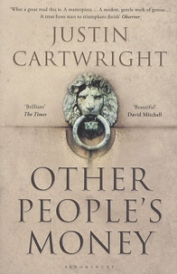Justin Cartwright - Other People's Money.
