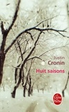 Justin Cronin - Huit saisons.