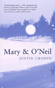 Justin Cronin - Mary & O'Neil.