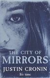 Justin Cronin - The City of Mirrors.