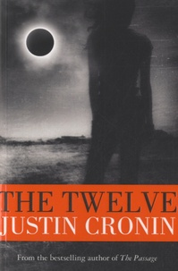 Justin Cronin - The Twelve.