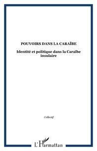 Justin Daniel - Revue du CRPLC N° 14, 2003-2004 : Pouvoirs dans la Caraïbe - Identités et politique dans la Caraïbe insulaire.