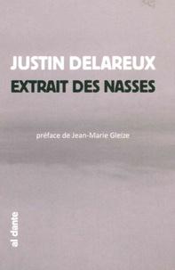 Justin Delareux - Extrait des nasses.