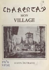 Justin Dutraive - Charentay mon village.