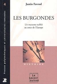Les Burgondes. Un royaume oublié au coeur de lEurope.pdf