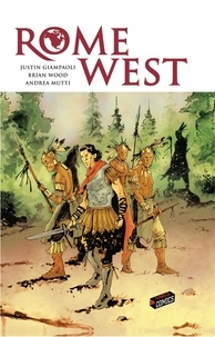 Justin Giampaoli et Brian Wood - Rome West.