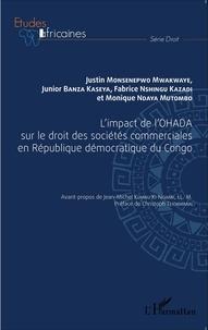 Justin Monsenepwo Mwakwaye et Junior Banza Kaseya - L'impact de l'OHADA sur le droit des sociétés commerciales en République démocratique du Congo.