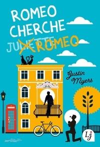 Justin Myers - Roméo cherche Roméo.