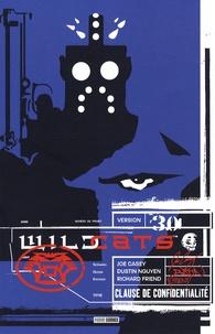 Justin Nguyen et Joe Casey - Wildcats Version 3.0 Tome 2 : Clause de confidentialité.