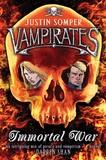 Justin Somper - Vampirates - Immortal War.