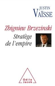 Zbigniew Brzezinski - Stratège de lempire.pdf