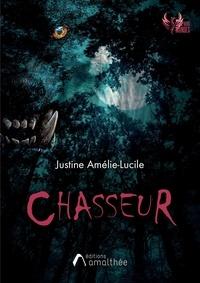 Justine Amélie-Lucile - Chasseur.